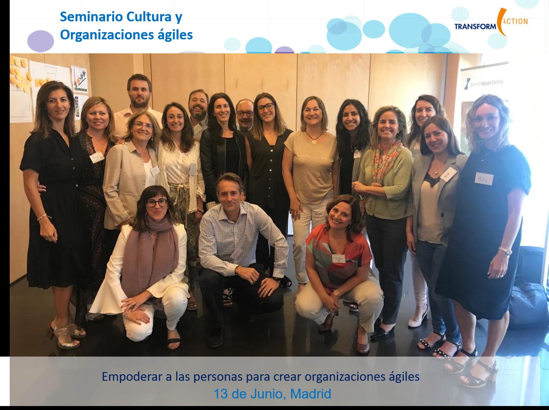 Seminario Cultura y Organizaciones ágiles | Transform Action