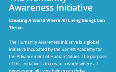 Humanity Awareness Initiative. Barrett Academy for the advancement of the Human values